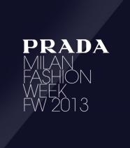Milan Fashion Week <br/>Prada FW2013