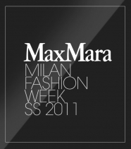 Milan Fashion Week <br/>Max Mara ss 2011