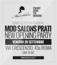 Mod Salons® Prati <br/> New Opening Party